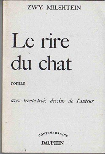 Le Rire du chat: Roman (Contemporains) (French Edition)