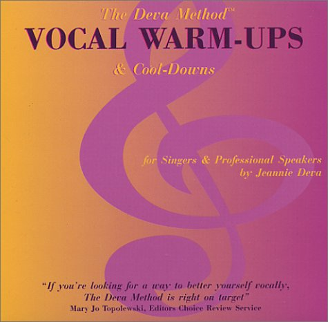 The Deva Method: Vocal Warm-Ups and Cool-Downs