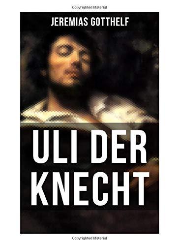Uli der Knecht: Ein Bildungsroman