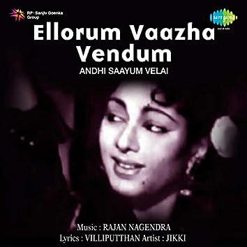 """Andhi Saayum Velai (From """"Ellorum Vaazha Vendum"""") - Single"""