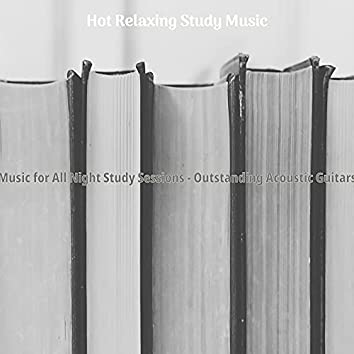 Music for All Night Study Sessions - Outstanding Acoustic Guitars