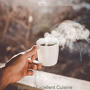 Bgm for Excellent Cuisine