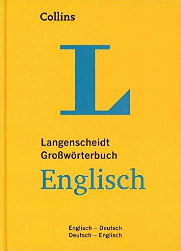 Langenscheidt Collins Großwörterbuch Englisch - für Schule, Studium und Beruf: Englisch-Deutsch/Deutsch-Englisch (Langenscheidt Großwörterbücher)