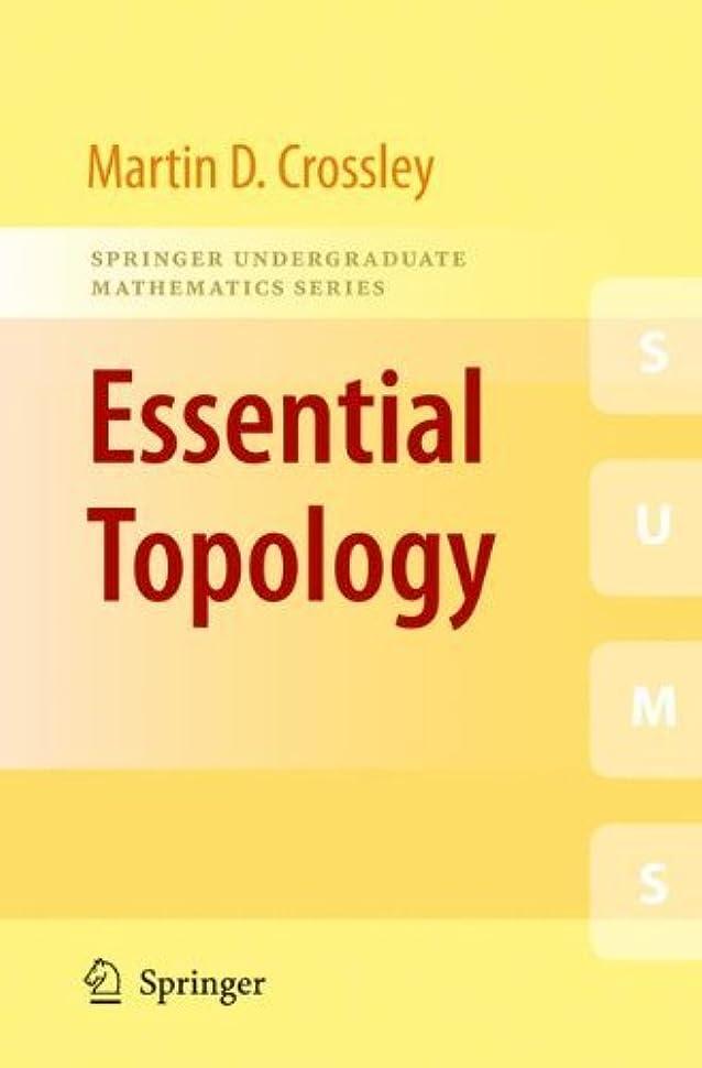ライン直感死んでいるEssential Topology (Springer Undergraduate Mathematics Series) (English Edition)