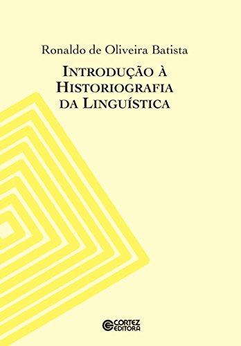 Introdução à historiografia da linguística