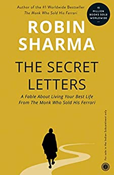 The Secret Letters of the Monk Who Sold His Ferrari by [Robin Sharma]