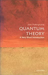 Quantum Theory: A Very Short Introduction (Very Short Introductions Book 69) (English Edition)