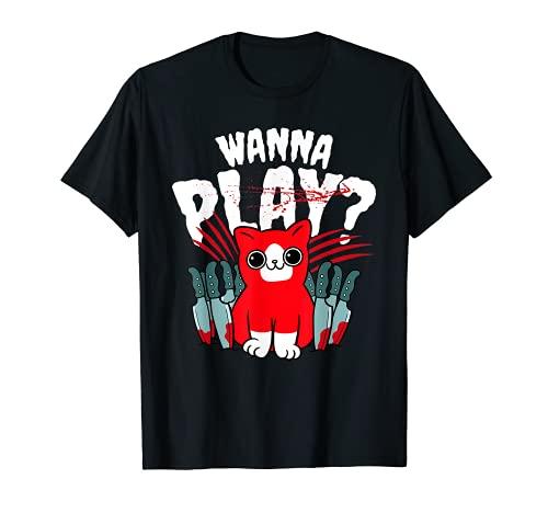 Wanna Play? - Gato psicpata dulce y divertido Camiseta