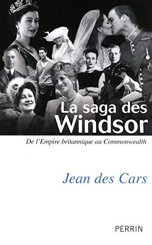 La saga des Windsor