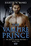 The Vampire Prince (Moretti Blood Brothers)