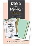 Diario em Topicos - Edicao especial com guia pratico e caderno pontilhado (Em Portugues do Brasil)