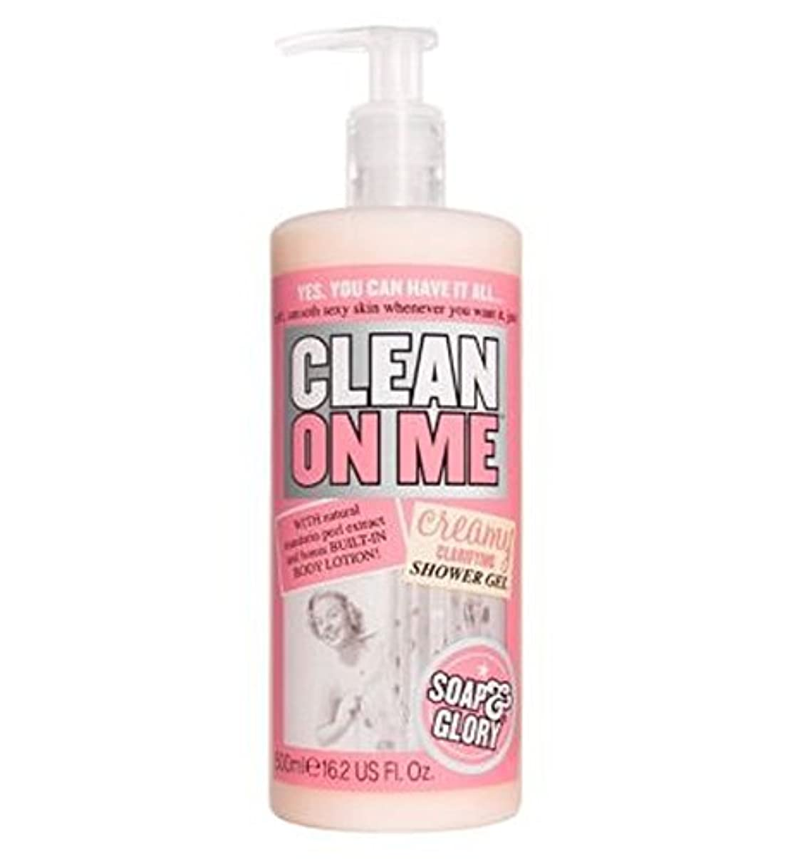 書き込みダルセット折り目Soap & Glory Clean On Me Creamy Clarifying Shower Gel 500ml - 私にきれいな石鹸&栄光はシャワージェル500ミリリットルを明確にクリーミー (Soap & Glory) [並行輸入品]