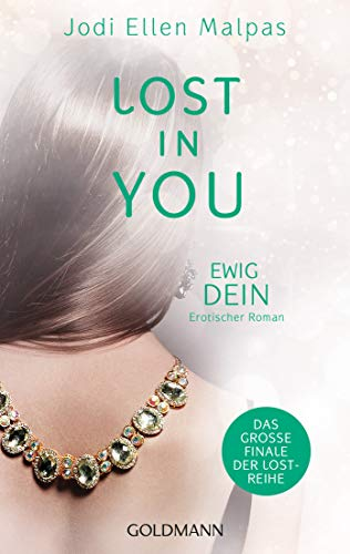 Lost in You. Ewig dein: Die Lost-Saga 4 - Erotischer Roman