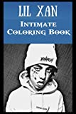 Intimate Coloring Book: Lil Xan Illustrations To Relieve Stress