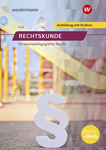 Rechtskunde für sozialpädagogische Berufe: Schülerband