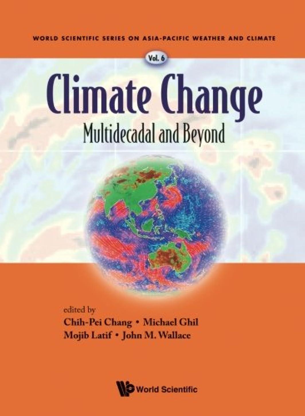 ゆり上へ天才Climate Change: Multidecadal And Beyond