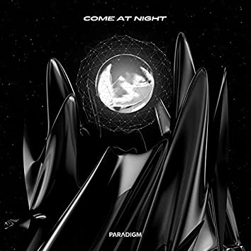 Come at Night