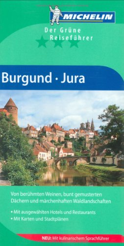 Michelin Der Grüne Reiseführer Burgund / Jura
