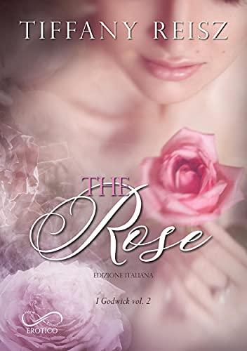 The Rose: I Godwick Vol. 2