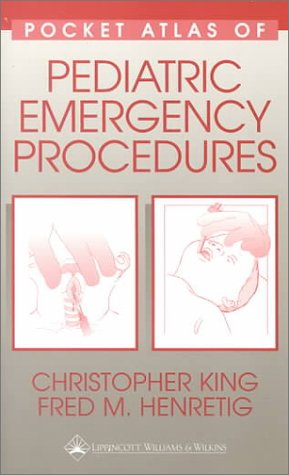 Pocket Atlas of Pediatric Emergency Procedures