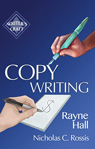Book: Copywriting - Get Paid to Write Promotional Texts (Writer's Craft Book 34) by Rayne Hall