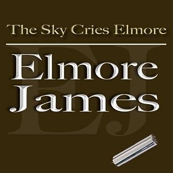 The Sky Cries Elmore