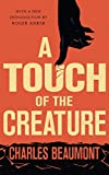 A Touch of the Creature