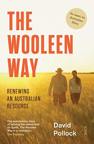 The Wooleen Way: renewing an Australian resource (English Edition)