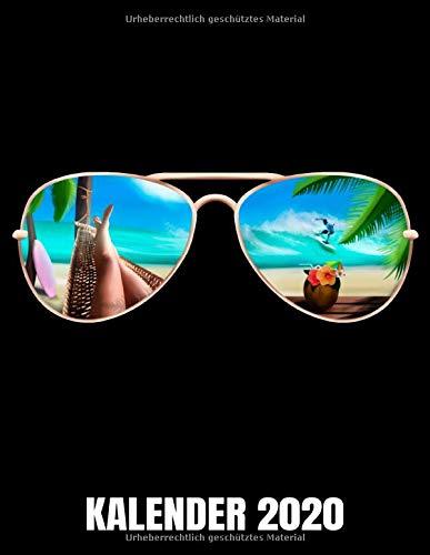 Kalender 2020: Sonnenbrille - Surfurlaub - Surfen - Surfer Kalender Terminplaner Buch - Jahreskalender - Wochenkalender - Jahresplaner