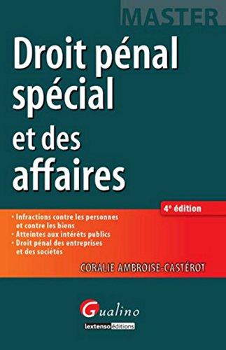 Droit pénal spécial et des affaires, 4ème Ed