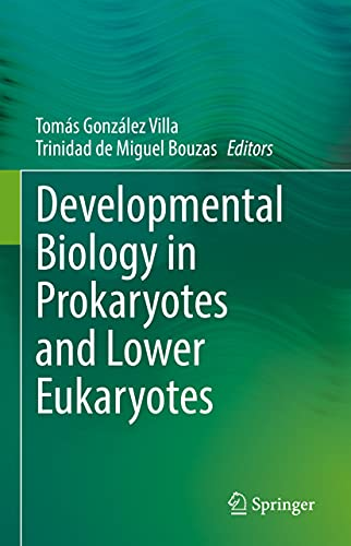 Developmental Biology in Prokaryotes and Lower Eukaryotes (English Edition)