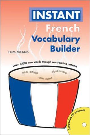 Instant French: Vocabulary Builder (Hippocrene Instant Vocabulary Builder) (English and French Edition)