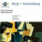Berg - Concerto pour violon / Schoenberg : Concerto pour violon ; Concerto pour piano [Import USA]
