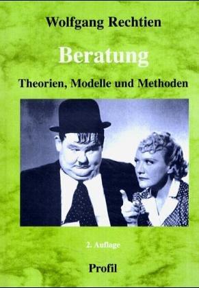 Beratung: Theorien, Modelle und Methoden