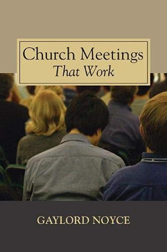 Church Meetings That Work