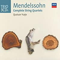 Mendelssohn: The String Quartets by Quatuor Ysaye (2002-08-02)