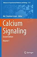Calcium Signaling (Advances in Experimental Medicine and Biology, 1131)