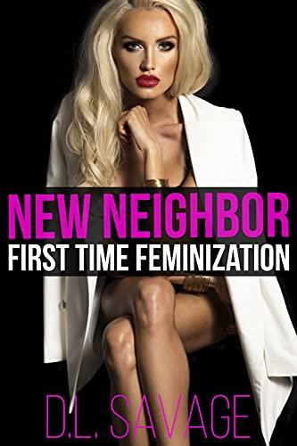 New Neighbor: First Time Feminization