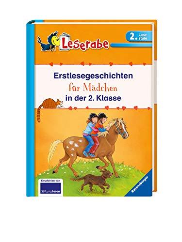 Erstlesegeschichten für Mädchen in der 2. Klasse - Leserabe 2. Klasse - Erstlesebuch für Kinder ab 7 Jahren (Leserabe - Sonderausgaben)