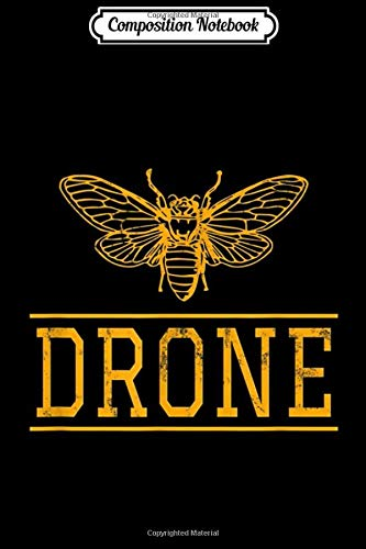 Composition Notebook: Drone Bee Beekeeper Journal/Notebook Blank Lined Ruled 6x9 100 Pages