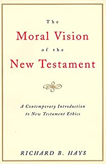 The Moral Vision on the New Testament