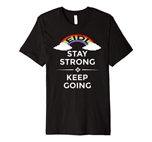 EIDL Stay Strong Keep Going Rainbow Grant Advance SBA Cares Premium T-Shirt