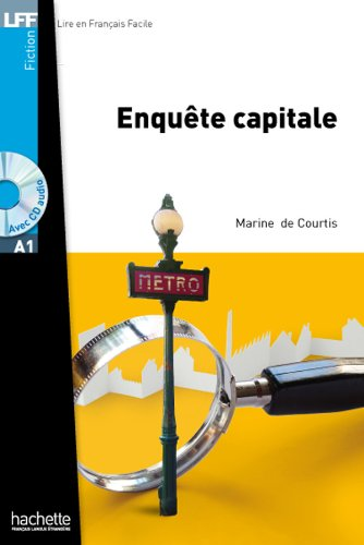 Enquete Capitale + CD Audio MP3 (Decourtis) (Fiction (1)) (French Edition)