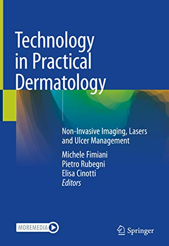 Technology in Practical Dermatology: Non-Invasive Imaging, Lasers and Ulcer Management (English Edition)