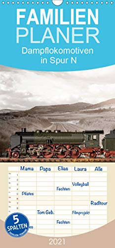 Dampflokomotiven in Spur N - Familienplaner hoch (Wandkalender 2021, 21 cm x 45 cm, hoch)