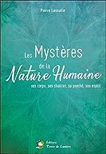 Les Mystères de la Nature Humaine : Ses corps, ses chakras, sa psyché, son esprit (Choeur de thèmes)