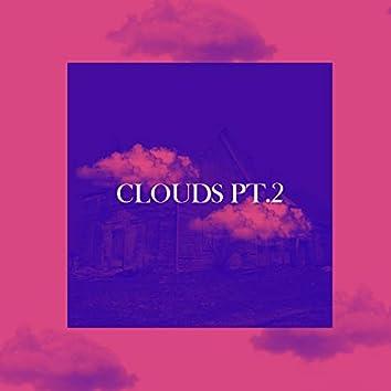 Clouds, Pt. 2