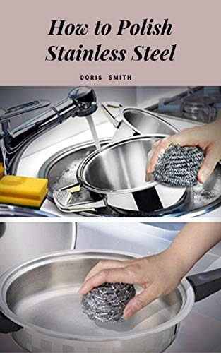 How To Polish Stainless Steel (English Edition)