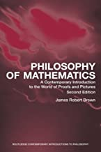 Philosophy of Mathematics, Second Edition (Routledge Contemporary Introductions to Philosophy)