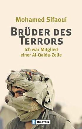 Brüder des Terrors: Ich war Mitglied einer Al Quaida-Zelle
